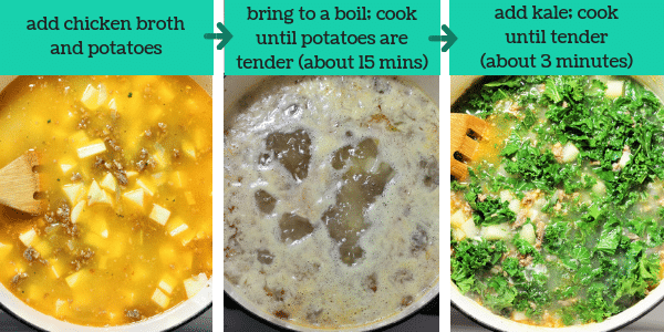 three photos showing steps to make sausage potato and kale soup with text that says add chicken broth and potatoes, bring to a boil, cook until potatoes are tender about 15 minutes, add kale, cook until tender about 3 minutes