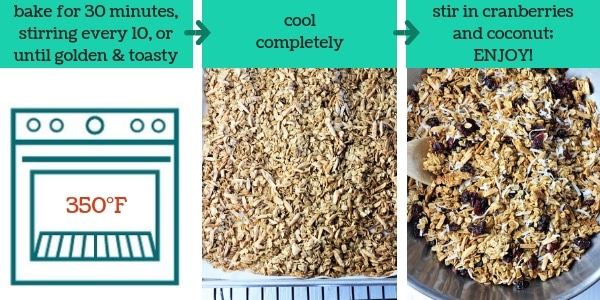 three images showing steps to make cranberry coconut homemade granola with text that says bake 30 minutes, stirring every 10, or until golden and toasty, cool completely, stir in cranberries and coconut, enjoy