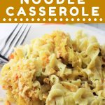 plate of chicken noodle casserole with a fork and a text overlay that says now cook this chicken noodle casserole