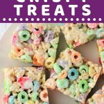 plate of fruit loop crispy treats with a text overlay that says now cook this fruit loop crispy treats