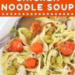 bowl of chicken soup with a text overlay that says now cook this instant pot chicken noodle soup