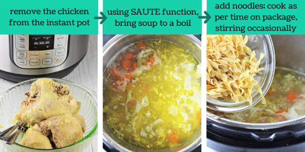 three images showing how to make instant pot chicken noodle soup