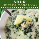 closeup of a spoonful of soup with a text overlay that says now cook this sausage kale and potato soup zuppa toscana