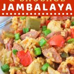 bowl of jambalaya with a text overlay that says now cook this chicken and sausage jambalaya