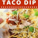 scoop of taco dip on a tortilla chip with a text overlay that says now cook this quick and easy taco dip