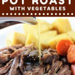 meat, potatoes, and carrots on a plate with gravy being poured on with a text overlay that says now cook this instant pot pot roast with vegetables