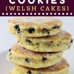 stack of welsh cookies with a text overlay that says now cook this welsh cookies (welsh cakes)