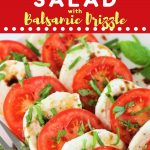 caprese salad on a plate with a text overlay that says now cook this caprese salad with balsamic drizzle