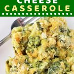 broccoli cheese casserole on a white plate with a fork with a text overlay that says now cook this easy broccoli cheese casserole
