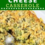 baking dish of broccoli casserole with a serving spoon with a text overlay that says now cook this broccoli cheese casserole