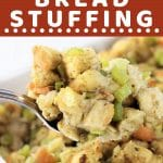 spoonful of stuffing being taken out of baking dish with a text overlay that says now cook this easy classic bread stuffing