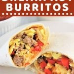 breakfast burrito cut in half on a plate with a text overlay that says now cook this freezer-friendly breakfast burritos