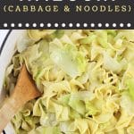pot of haluski with a wooden spoon with a text overlay that says now cook this haluski cabbage and noodles