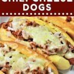 chili cheese dogs with a text overlay that says now cook this homemade chili cheese dogs
