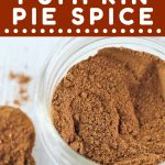 jar of pumpkin pie spice with a text overlay that says now cook this homemade pumpkin pie spice
