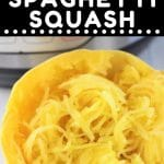 half of a cooked spaghetti squash with a text overlay that says now cook this instant pot spaghetti squash