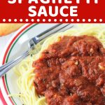 bowl of spaghetti and sauce with a text overlay that says now cook this quick and easy homemade spaghetti sauce