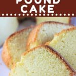 4 slices of pound cake with a text overlay that says now cook this vanilla almond pound cake