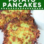 zucchini potato pancakes on a plate with a side of sour cream with a text overlay that says now cook this zucchini potato pancakes