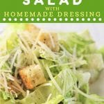 plate of caesar salad with a text overlay that says now cook this caesar salad with homemade dressing