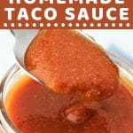 spoonful of taco sauce being taken out of a jar with a text overlay that says now cook this quick and easy homemade taco sauce