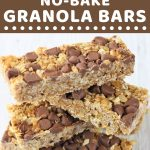stack of granola bars with a text overlay that says now cook this peanut butter chocolate chip no bake granola bars