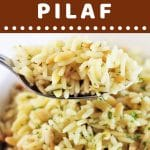 bowl of pilaf with a spoonful being taken out with a text overlay that says now cook this rice and pasta pilaf