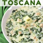bowl of sausage, potato and kale soup with a text overlay that says easy homemade zuppa toscana nowcookthis.com