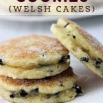plate of welsh cookies with a text overlay that says welsh cookies (welsh cakes) nowcookthis.com