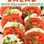caprese salad on a plate with a text overlay that says caprese salad with balsamic drizzle nowcookthis.com