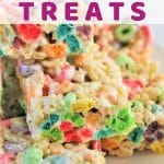 fruit loop cripsy treats piled on a plate with a text overlay that says fruit loop crispy treats nowcookthis.com