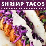 grilled shrimp tacos on a plate with a text overlay that says now cook this quick and easy grilled shrimp tacos