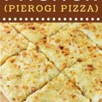 tray of pagach cut into squares with a text overlay that says now cook this pagach pierogi pizza