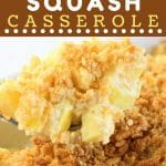 scoop of yellow squash casserole being taken from baking dish with a text overlay that says now cook this yellow squash casserole