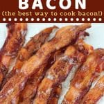 strips of cooked bacon on a plate with a text overlay that says now cook this baked bacon the best way to cook bacon