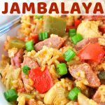 bowl of jambalaya with a text overlay that says easy one pot chicken and sausage jambalaya nowcookthis.com