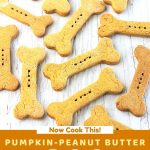 dog biscuits scattered on a white surface with a text overlay that says now cook this pumpkin peanut butter dog biscuits