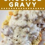 sausage gravy over biscuits with a text overlay that says now cook this homemade sausage gravy