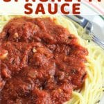 bowl of spaghetti and sauce with a text overlay that says quick and easy homemade spaghetti sauce nowcookthis.com