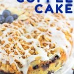 cake on a plate with a text overlay that says now cook this blueberry almond coffee cake