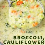 lade of soup being taken from the pot with a text overlay that says now cook this broccoli cauliflower and cheese soup