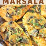 chicken marsala in a pan with a text overlay that says easy homemade chicken marsala nowcookthis.com