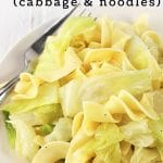 cabbage and noodles on a white plate with a fork with a text overlay that says now cook this haluski (cabbage and noodles)