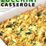 casserole in a baking dish with a text overlay that says now cook this chicken and zucchini casserole
