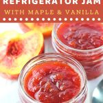 two jars of peach jam next to sliced peaches and a spoon with a text overlay that says now cook this peach refrigerator jam with maple and vanilla