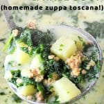 ladle of soup being taken out of the pot with a text overlay that says now cook this sausage potato and kale soup homemade zuppa toscana