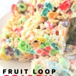 crispy treats piled on a plate with a text overlay that says now cook this fruit loop crispy treats