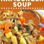 bowl of soup with a text overlay that says now cook this hearty hamburger soup