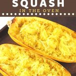 two spaghetti squash halves on a baking sheet with a text overlay that says now cook this how to cook spaghetti squash in the oven