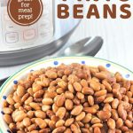 bowl of cooked pinto beans in front of an instant pot wit a text overlay that says now cook this instant pot pinto beans great for meal prep